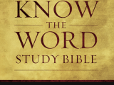 KJV Know The Word Study Bible Book Review